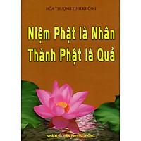 Niệm Phật Là Nhân - Thành Phật Là Quả