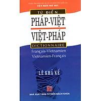 Từ Điển Pháp Việt - Việt Pháp (Tái Bản 2013)