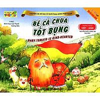 Chuyện Các Bé Rau Củ Quả Ở Khu Rừng Phép Thuật - Bé Cà Chua Tốt Bụng (Song Ngữ Việt - Anh)