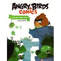 Angry Birds Comics - Chiến Dịch Trộm Trứng