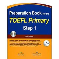 Preparation Book For TOEFL Primary Step 1 (Kèm CD)