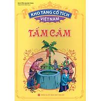 Kho Tàng Cổ Tích Việt Nam – Tấm Cám