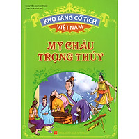 Kho Tàng Cổ Tích Việt Nam - Mỵ Châu Trọng Thủy