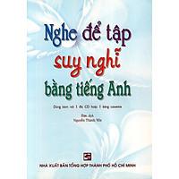 Nghe Để Tập Suy Nghĩ Bằng Tiếng Anh