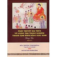 Phật Thuyết Đại Thừa Vô Lượng Thọ Trang Nghiêm Thanh Tịnh Bình Đẳng Giác Kinh (Quyển 1)