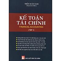 Kế Toán Tài Chính - Financial Accounting (Tập 1)