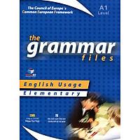 The Grammar Files A1 Elementary (Không CD)
