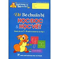 Hành Trang Cho Bé Vào Lớp 1 - Vở Bé Chuẩn Bị Học Đọc Và Học Viết