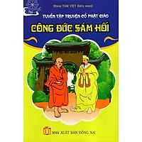 Công Đức Sám Hối - Truyện Cổ Phật Giáo