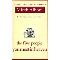 The Five People You Meet In Heaven (Mass Market Paperback)