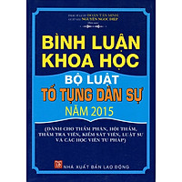 Bình Luận Khoa Học Bộ Luật Tố Tụng Dân Sự Năm 2015 (LĐ)