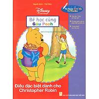 Bé Học Cùng Gấu Pooh: Điểu Đặc Biệt Dành Cho Christopher Robin