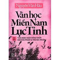 Văn Học Miền Nam Lục Tỉnh (Tập 3)