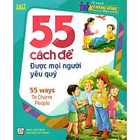 55 Cách Để Được Mọi Người Yêu Quý