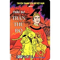 Truyện Tranh Lịch Sử Việt Nam - Thái Sư Trần Thủ Độ