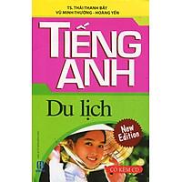 Tiếng Anh Du Lịch (Kèm CD) - Sách Bỏ Túi