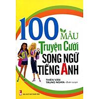 100 Mẩu Truyện Cười Song Ngữ Tiếng Anh