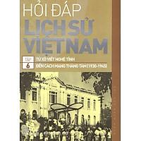 Hỏi Đáp Lịch Sử Việt Nam (Tập 6)