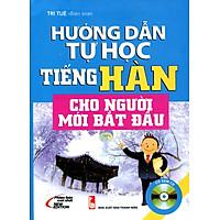 Hướng Dẫn Tự Học Tiếng Hàn Cho Người Mới Bắt Đầu (Kèm CD)