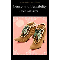 Wordsworth Classics: Sense And Sensibility