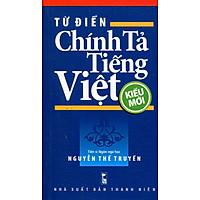 Từ Điển Chính Tả Tiếng Việt (Kiểu Mới)