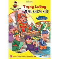 Kể Chuyện Trạng Việt Nam: Trạng Lường - Làm Phu Khiêng Kiệu