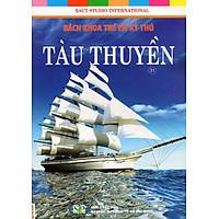 Bách Khoa Trẻ Em Kỳ Thú - Tàu Thuyền (31)