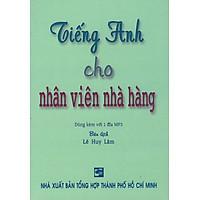 Tiếng Anh Cho Nhân Viên Nhà Hàng (Kèm CD) - Sách Bỏ Túi