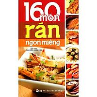 160 Món Rán Ngón Miệng