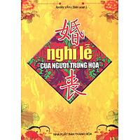 Nghi Lễ Của Người Trung Hoa