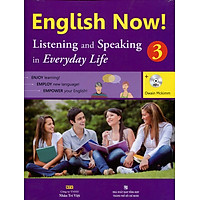 English Now 3 - Listening And Speaking (Kèm CD)