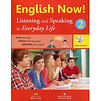 English Now 2 - Listening And Speaking (Kèm CD)