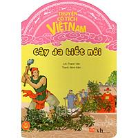 Truyện Cổ Tích Việt Nam - Cây Đa Biết Nói