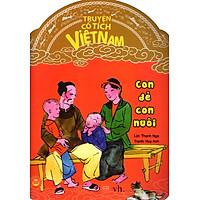 Truyện Cổ Tích Việt Nam - Con Đẻ Con Nuôi