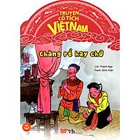 Truyện Cổ Tích Việt Nam - Chàng Rể Hay Chữ