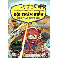 Gram Gram - Đội Thám Hiểm Ngữ Pháp Tiếng Anh (Tập 5)