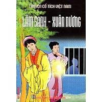 Truyện Cổ Tích Việt Nam – Lâm Sanh – Xuân Hương