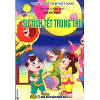 Truyện Cổ Tích Việt Nam – Sự Tích Tết Trung Thu