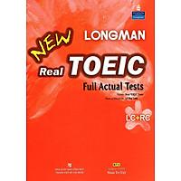 Longman New Real TOEIC Full Actual Tests (Kèm CD)