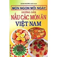Món Ngon Việt Nam - Hướng Dẫn Nấu Các Món Ăn Việt Nam