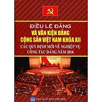 Điều Lệ Đảng Và Văn Kiện Đảng Cộng Sản Việt Nam Khóa XII