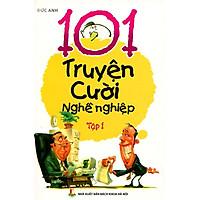 101 Truyện Cười Nghề Nghiệp (Tập 1)