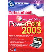 Tự Học Nhanh PowerPoint 2003