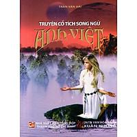 Truyện Cổ Tích Song Ngữ Anh - Việt