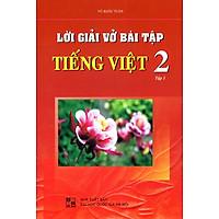 Lời Giải Vở Bài Tập Tiếng Việt Lớp 2 (Tập 1)