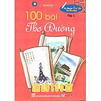 100 Bài Thơ Đường (Tập 1)