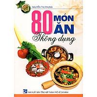 80 Món Ăn Thông Dụng