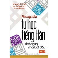 Hướng Dẫn Tự Học Tiếng Hàn Cho Người Mới Bắt Đầu (Tập 2)