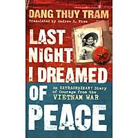 Last Night I Dreamed Of Peace (Paperback)