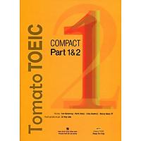 Tomato TOEIC Compact Part 1 & 2 (Kèm CD)